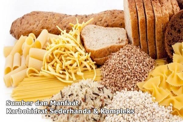 manfaat dan sumber karbohidrat sederhana dan kompleks